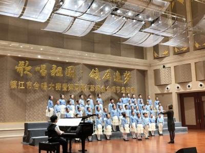 """镇江举办""""歌唱祖国,镇在追梦""""合唱大赛  献礼新中国成立70周年"""