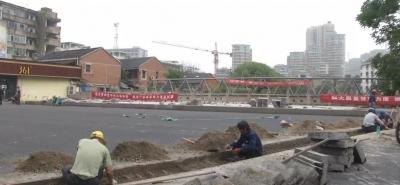 丹阳闹市区麻巷门桥预计6月中下旬具备通车条件